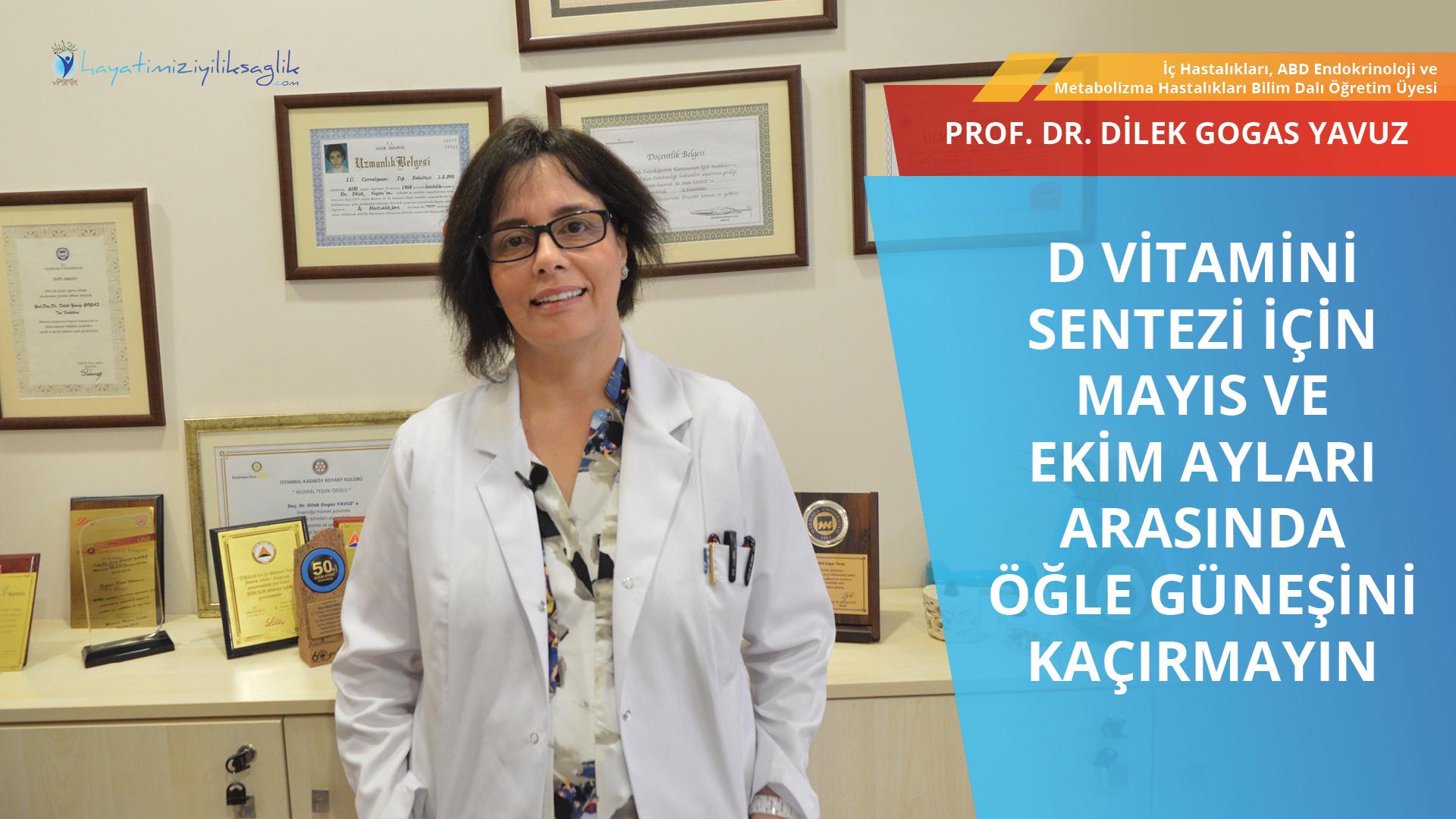 D vitamini fazlalığı da azlığı gibi bir hastalıktır
